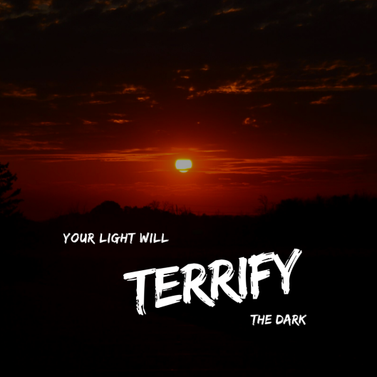 terrify the dark