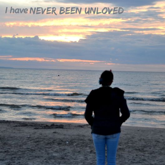 Never Been Unloved